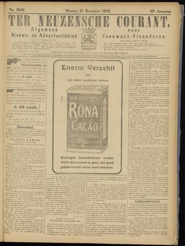 Ter Neuzensche Courant. Algemeen Nieuws- en Advertentieblad voor Zeeuwsch-Vlaanderen / Neuzensche Courant ... (idem) / (Algemeen) nieuws en advertentieblad voor Zeeuwsch-Vlaanderen 1912-12-31