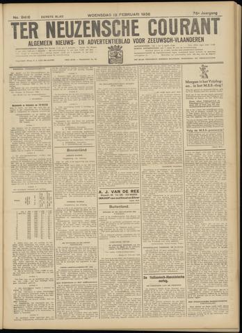 Ter Neuzensche Courant. Algemeen Nieuws- en Advertentieblad voor Zeeuwsch-Vlaanderen / Neuzensche Courant ... (idem) / (Algemeen) nieuws en advertentieblad voor Zeeuwsch-Vlaanderen 1936-02-19