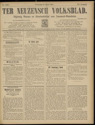 Ter Neuzensch Volksblad. Vrijzinnig nieuws- en advertentieblad voor Zeeuwsch- Vlaanderen / Zeeuwsch Nieuwsblad. Nieuws- en advertentieblad voor Zeeland 1914-03-25