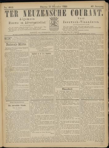 Ter Neuzensche Courant. Algemeen Nieuws- en Advertentieblad voor Zeeuwsch-Vlaanderen / Neuzensche Courant ... (idem) / (Algemeen) nieuws en advertentieblad voor Zeeuwsch-Vlaanderen 1900-12-25