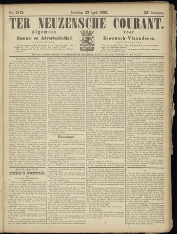 Ter Neuzensche Courant. Algemeen Nieuws- en Advertentieblad voor Zeeuwsch-Vlaanderen / Neuzensche Courant ... (idem) / (Algemeen) nieuws en advertentieblad voor Zeeuwsch-Vlaanderen 1892-04-23