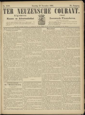 Ter Neuzensche Courant. Algemeen Nieuws- en Advertentieblad voor Zeeuwsch-Vlaanderen / Neuzensche Courant ... (idem) / (Algemeen) nieuws en advertentieblad voor Zeeuwsch-Vlaanderen 1891-11-21
