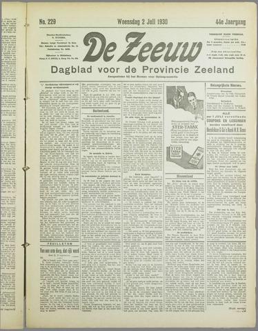 De Zeeuw. Christelijk-historisch nieuwsblad voor Zeeland 1930-07-02