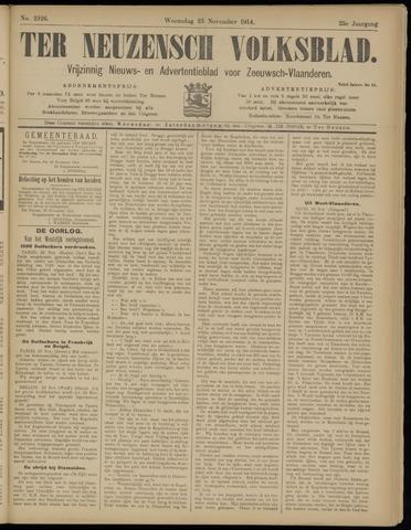 Ter Neuzensch Volksblad. Vrijzinnig nieuws- en advertentieblad voor Zeeuwsch- Vlaanderen / Zeeuwsch Nieuwsblad. Nieuws- en advertentieblad voor Zeeland 1914-11-25