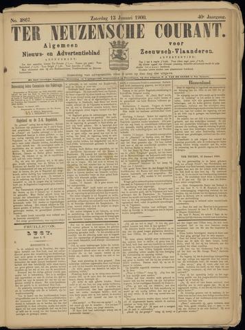 Ter Neuzensche Courant. Algemeen Nieuws- en Advertentieblad voor Zeeuwsch-Vlaanderen / Neuzensche Courant ... (idem) / (Algemeen) nieuws en advertentieblad voor Zeeuwsch-Vlaanderen 1900-01-13