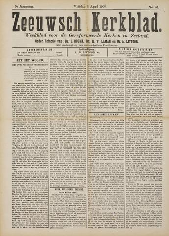 Zeeuwsche kerkbode, weekblad gewijd aan de belangen der gereformeerde kerken/ Zeeuwsch kerkblad 1908-04-03