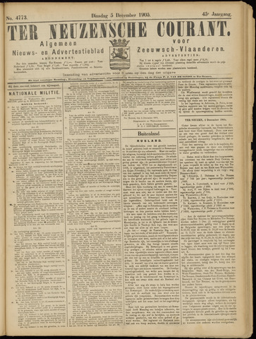 Ter Neuzensche Courant. Algemeen Nieuws- en Advertentieblad voor Zeeuwsch-Vlaanderen / Neuzensche Courant ... (idem) / (Algemeen) nieuws en advertentieblad voor Zeeuwsch-Vlaanderen 1905-12-05