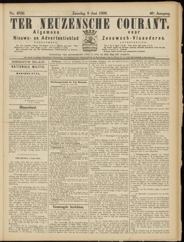 Ter Neuzensche Courant. Algemeen Nieuws- en Advertentieblad voor Zeeuwsch-Vlaanderen / Neuzensche Courant ... (idem) / (Algemeen) nieuws en advertentieblad voor Zeeuwsch-Vlaanderen 1906-06-09