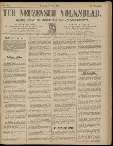 Ter Neuzensch Volksblad. Vrijzinnig nieuws- en advertentieblad voor Zeeuwsch- Vlaanderen / Zeeuwsch Nieuwsblad. Nieuws- en advertentieblad voor Zeeland 1916-03-18
