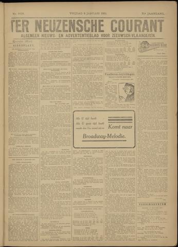 Ter Neuzensche Courant. Algemeen Nieuws- en Advertentieblad voor Zeeuwsch-Vlaanderen / Neuzensche Courant ... (idem) / (Algemeen) nieuws en advertentieblad voor Zeeuwsch-Vlaanderen 1931-01-09