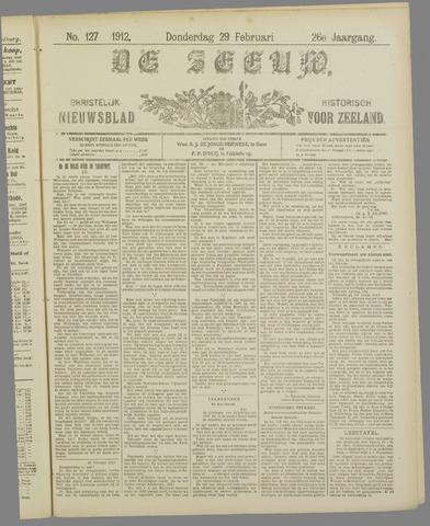 De Zeeuw. Christelijk-historisch nieuwsblad voor Zeeland 1912-02-29