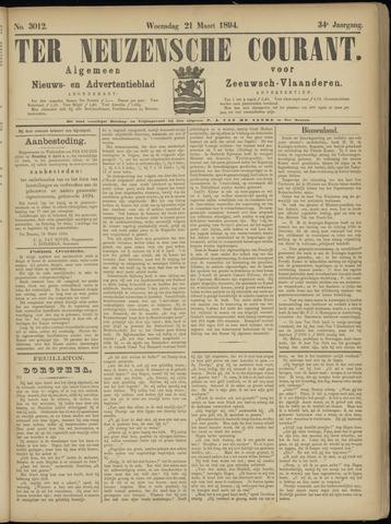 Ter Neuzensche Courant. Algemeen Nieuws- en Advertentieblad voor Zeeuwsch-Vlaanderen / Neuzensche Courant ... (idem) / (Algemeen) nieuws en advertentieblad voor Zeeuwsch-Vlaanderen 1894-03-21