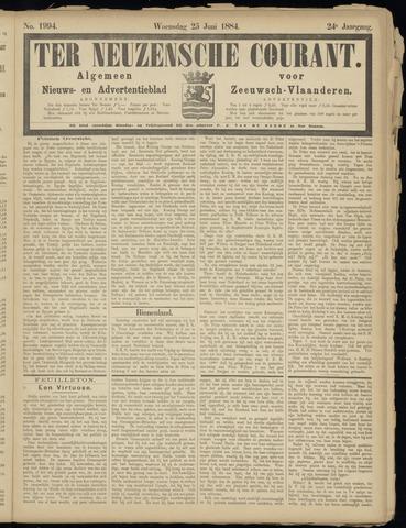 Ter Neuzensche Courant. Algemeen Nieuws- en Advertentieblad voor Zeeuwsch-Vlaanderen / Neuzensche Courant ... (idem) / (Algemeen) nieuws en advertentieblad voor Zeeuwsch-Vlaanderen 1884-06-25