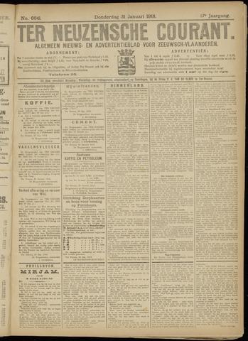 Ter Neuzensche Courant. Algemeen Nieuws- en Advertentieblad voor Zeeuwsch-Vlaanderen / Neuzensche Courant ... (idem) / (Algemeen) nieuws en advertentieblad voor Zeeuwsch-Vlaanderen 1918-01-31