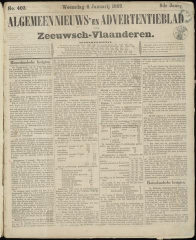 Ter Neuzensche Courant. Algemeen Nieuws- en Advertentieblad voor Zeeuwsch-Vlaanderen / Neuzensche Courant ... (idem) / (Algemeen) nieuws en advertentieblad voor Zeeuwsch-Vlaanderen 1869-01-06