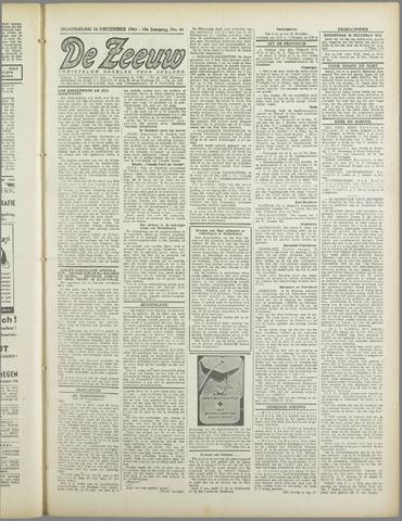 De Zeeuw. Christelijk-historisch nieuwsblad voor Zeeland 1943-12-16