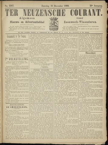 Ter Neuzensche Courant. Algemeen Nieuws- en Advertentieblad voor Zeeuwsch-Vlaanderen / Neuzensche Courant ... (idem) / (Algemeen) nieuws en advertentieblad voor Zeeuwsch-Vlaanderen 1889-12-21