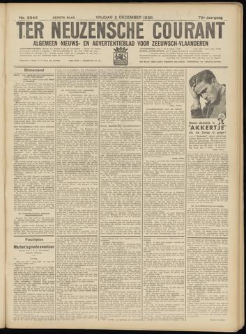 Ter Neuzensche Courant. Algemeen Nieuws- en Advertentieblad voor Zeeuwsch-Vlaanderen / Neuzensche Courant ... (idem) / (Algemeen) nieuws en advertentieblad voor Zeeuwsch-Vlaanderen 1938-12-02