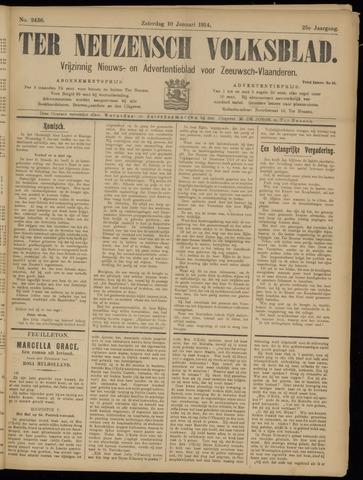 Ter Neuzensch Volksblad. Vrijzinnig nieuws- en advertentieblad voor Zeeuwsch- Vlaanderen / Zeeuwsch Nieuwsblad. Nieuws- en advertentieblad voor Zeeland 1914-01-10