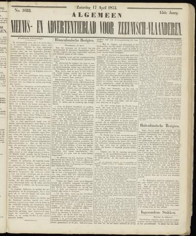 Ter Neuzensche Courant. Algemeen Nieuws- en Advertentieblad voor Zeeuwsch-Vlaanderen / Neuzensche Courant ... (idem) / (Algemeen) nieuws en advertentieblad voor Zeeuwsch-Vlaanderen 1875-04-17