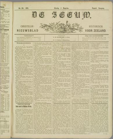 De Zeeuw. Christelijk-historisch nieuwsblad voor Zeeland 1895-08-06