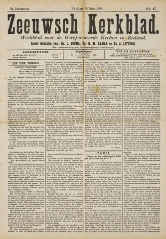 Zeeuwsche kerkbode, weekblad gewijd aan de belangen der gereformeerde kerken/ Zeeuwsch kerkblad 1908-05-15
