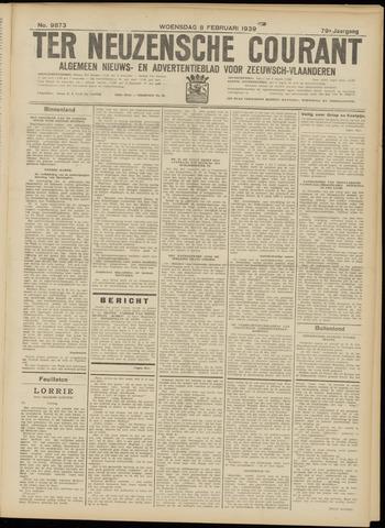 Ter Neuzensche Courant. Algemeen Nieuws- en Advertentieblad voor Zeeuwsch-Vlaanderen / Neuzensche Courant ... (idem) / (Algemeen) nieuws en advertentieblad voor Zeeuwsch-Vlaanderen 1939-02-08