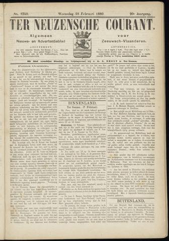 Ter Neuzensche Courant. Algemeen Nieuws- en Advertentieblad voor Zeeuwsch-Vlaanderen / Neuzensche Courant ... (idem) / (Algemeen) nieuws en advertentieblad voor Zeeuwsch-Vlaanderen 1880-02-18