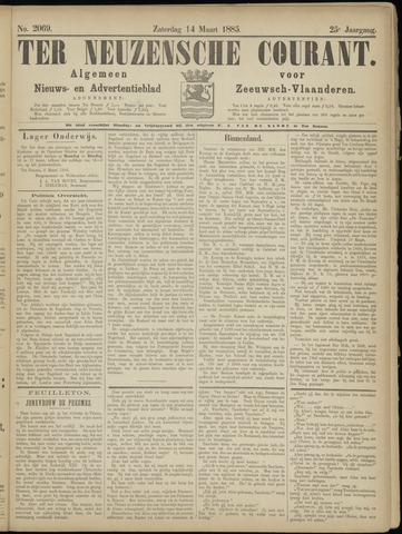 Ter Neuzensche Courant. Algemeen Nieuws- en Advertentieblad voor Zeeuwsch-Vlaanderen / Neuzensche Courant ... (idem) / (Algemeen) nieuws en advertentieblad voor Zeeuwsch-Vlaanderen 1885-03-14