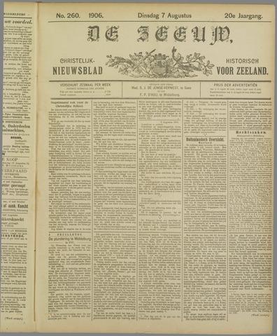 De Zeeuw. Christelijk-historisch nieuwsblad voor Zeeland 1906-08-07