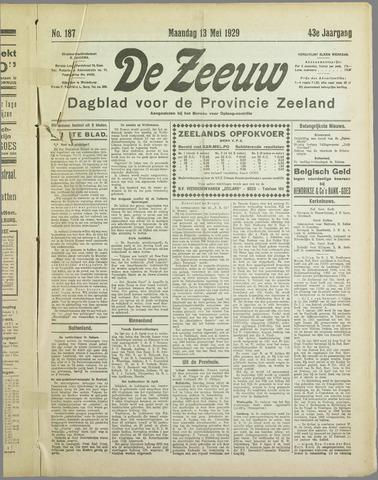 De Zeeuw. Christelijk-historisch nieuwsblad voor Zeeland 1929-05-13