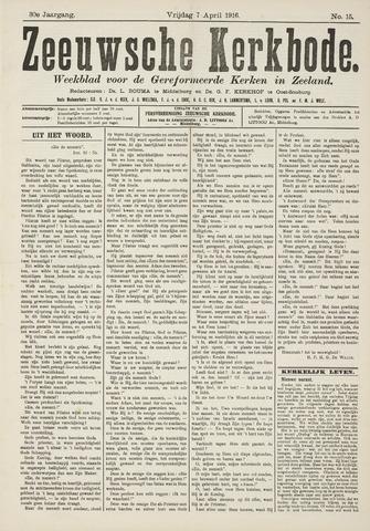 Zeeuwsche kerkbode, weekblad gewijd aan de belangen der gereformeerde kerken/ Zeeuwsch kerkblad 1916-04-07