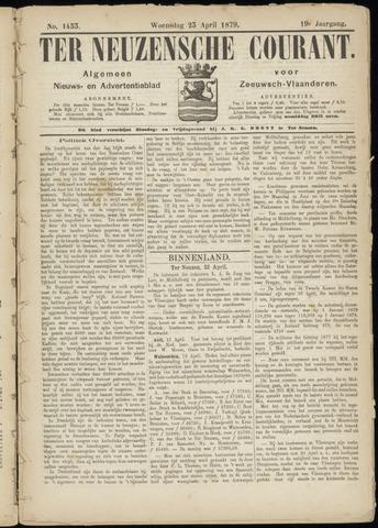 Ter Neuzensche Courant. Algemeen Nieuws- en Advertentieblad voor Zeeuwsch-Vlaanderen / Neuzensche Courant ... (idem) / (Algemeen) nieuws en advertentieblad voor Zeeuwsch-Vlaanderen 1879-04-23