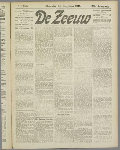 De Zeeuw. Christelijk-historisch nieuwsblad voor Zeeland 1915-08-30