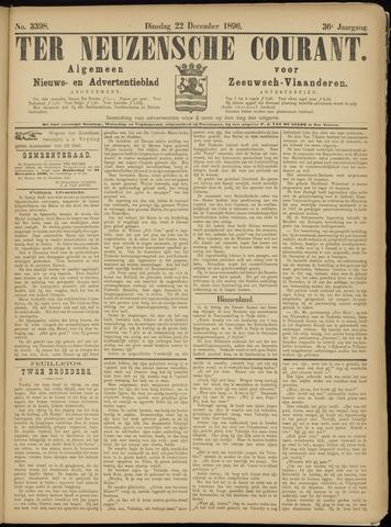 Ter Neuzensche Courant. Algemeen Nieuws- en Advertentieblad voor Zeeuwsch-Vlaanderen / Neuzensche Courant ... (idem) / (Algemeen) nieuws en advertentieblad voor Zeeuwsch-Vlaanderen 1896-12-22