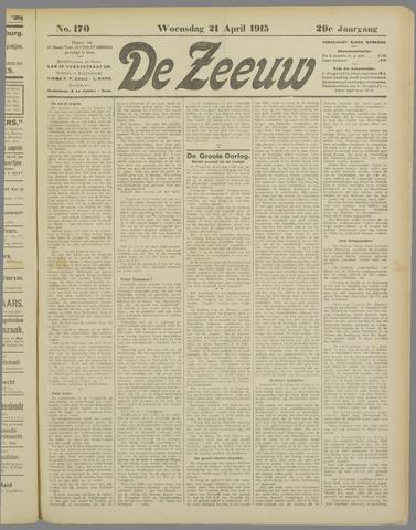 De Zeeuw. Christelijk-historisch nieuwsblad voor Zeeland 1915-04-21