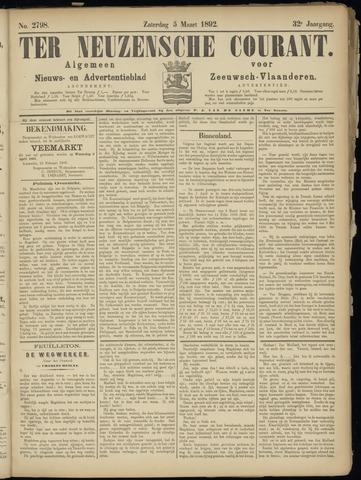 Ter Neuzensche Courant. Algemeen Nieuws- en Advertentieblad voor Zeeuwsch-Vlaanderen / Neuzensche Courant ... (idem) / (Algemeen) nieuws en advertentieblad voor Zeeuwsch-Vlaanderen 1892-03-05
