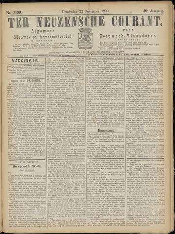 Ter Neuzensche Courant. Algemeen Nieuws- en Advertentieblad voor Zeeuwsch-Vlaanderen / Neuzensche Courant ... (idem) / (Algemeen) nieuws en advertentieblad voor Zeeuwsch-Vlaanderen 1900-11-22