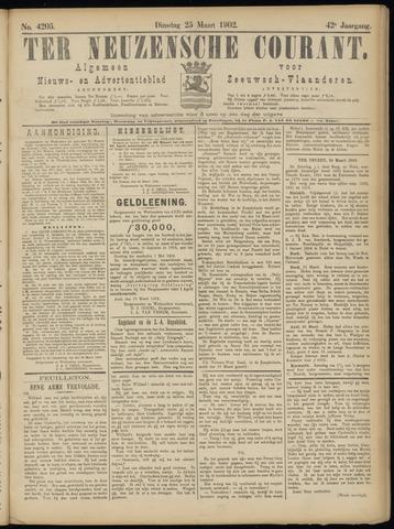 Ter Neuzensche Courant. Algemeen Nieuws- en Advertentieblad voor Zeeuwsch-Vlaanderen / Neuzensche Courant ... (idem) / (Algemeen) nieuws en advertentieblad voor Zeeuwsch-Vlaanderen 1902-03-25