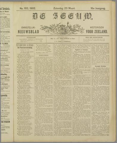 De Zeeuw. Christelijk-historisch nieuwsblad voor Zeeland 1902-03-29
