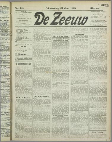 De Zeeuw. Christelijk-historisch nieuwsblad voor Zeeland 1918-06-19
