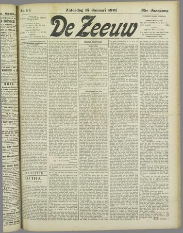 De Zeeuw. Christelijk-historisch nieuwsblad voor Zeeland 1921-01-15