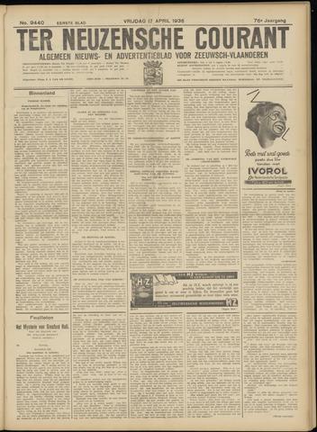 Ter Neuzensche Courant. Algemeen Nieuws- en Advertentieblad voor Zeeuwsch-Vlaanderen / Neuzensche Courant ... (idem) / (Algemeen) nieuws en advertentieblad voor Zeeuwsch-Vlaanderen 1936-04-17