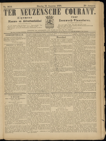 Ter Neuzensche Courant. Algemeen Nieuws- en Advertentieblad voor Zeeuwsch-Vlaanderen / Neuzensche Courant ... (idem) / (Algemeen) nieuws en advertentieblad voor Zeeuwsch-Vlaanderen 1898-08-23