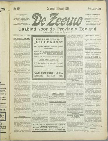 De Zeeuw. Christelijk-historisch nieuwsblad voor Zeeland 1930-03-08