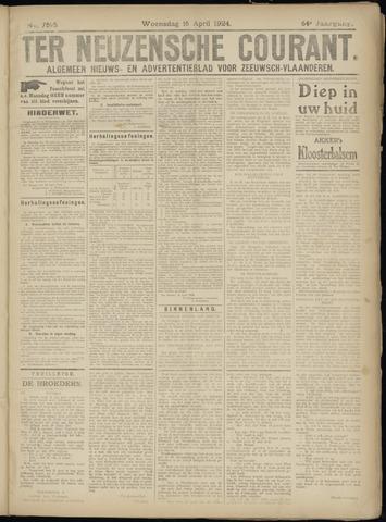 Ter Neuzensche Courant. Algemeen Nieuws- en Advertentieblad voor Zeeuwsch-Vlaanderen / Neuzensche Courant ... (idem) / (Algemeen) nieuws en advertentieblad voor Zeeuwsch-Vlaanderen 1924-04-16