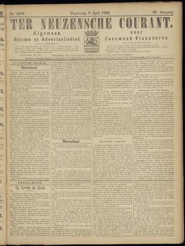 Ter Neuzensche Courant. Algemeen Nieuws- en Advertentieblad voor Zeeuwsch-Vlaanderen / Neuzensche Courant ... (idem) / (Algemeen) nieuws en advertentieblad voor Zeeuwsch-Vlaanderen 1909-04-08