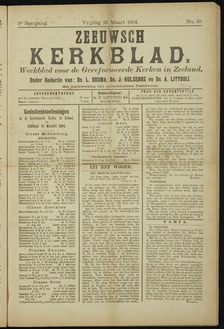 Zeeuwsche kerkbode, weekblad gewijd aan de belangen der gereformeerde kerken/ Zeeuwsch kerkblad 1904-03-25