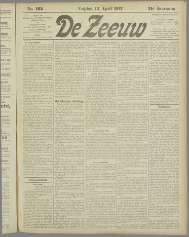 De Zeeuw. Christelijk-historisch nieuwsblad voor Zeeland 1917-04-13