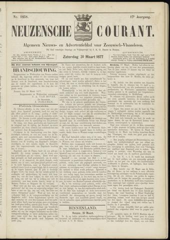 Ter Neuzensche Courant. Algemeen Nieuws- en Advertentieblad voor Zeeuwsch-Vlaanderen / Neuzensche Courant ... (idem) / (Algemeen) nieuws en advertentieblad voor Zeeuwsch-Vlaanderen 1877-03-31